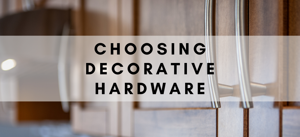 Blog – Choosing Decorative Hardware by Superior Cabinets. Author- Shahan Fancy.